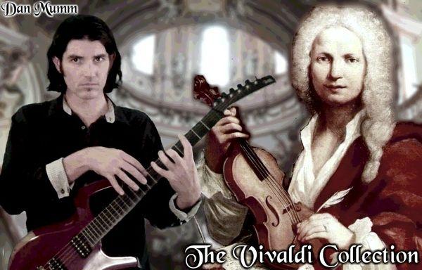 The Vivaldi Collection - Classical Metal Songs, TABs and Backing Tracks - Dan Mumm