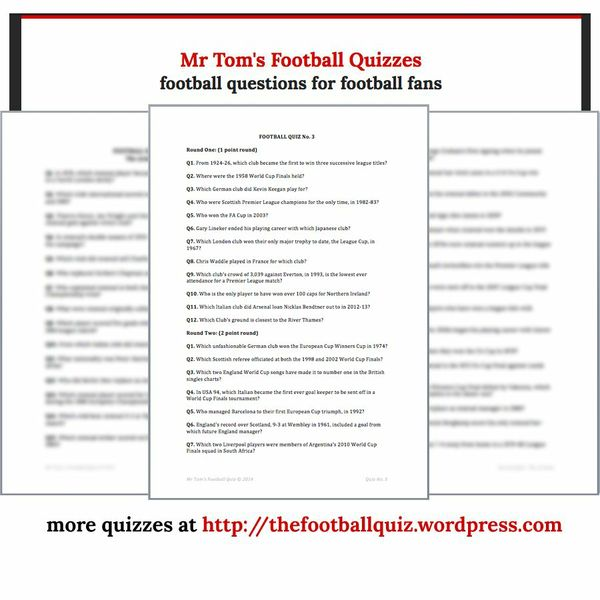 Mr Tom's Football Quiz No.3