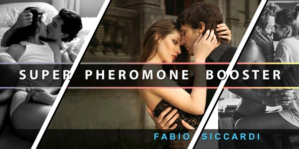★SUPER PHEROMONE BOOSTER★ Most Powerful PHEROMONE booster Updated! (FOR MEN)