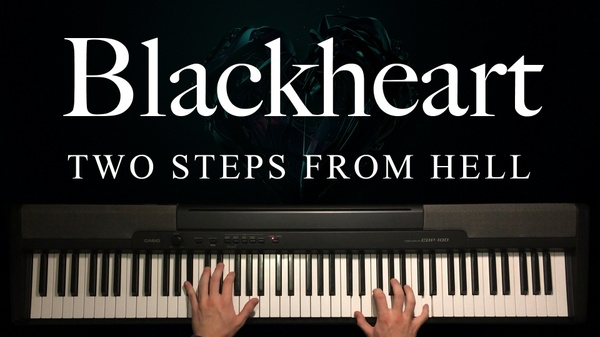 Blackheart Piano Sheet Music (Two Steps From Hell)