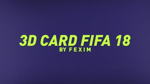 3D Cards FIFA 18