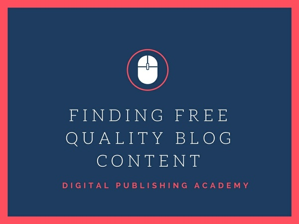 Finding Free Quality Blog Content