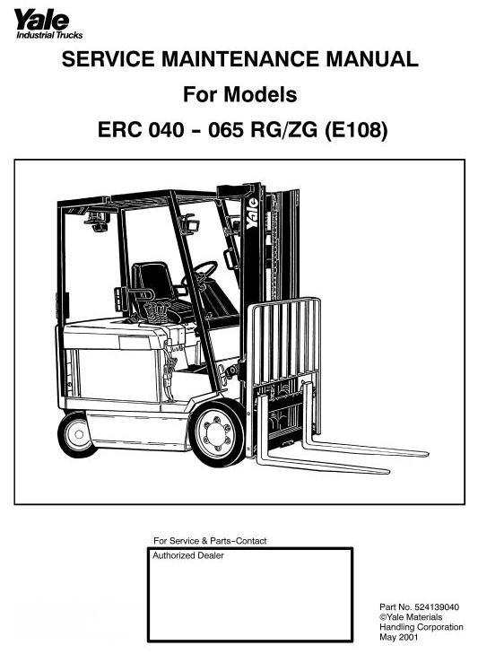 Yale Forklift Truck Type RG, ZG (E108): ERC040, ERC050, ERC060, ERC065 Workshop Manual