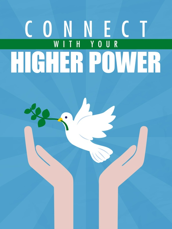 Connect With Your Higher Power