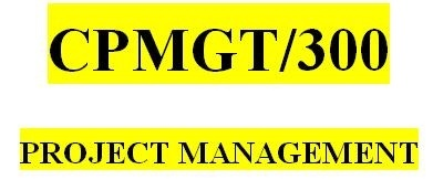 CPMGT 300 Week 4 Collecting Requirements
