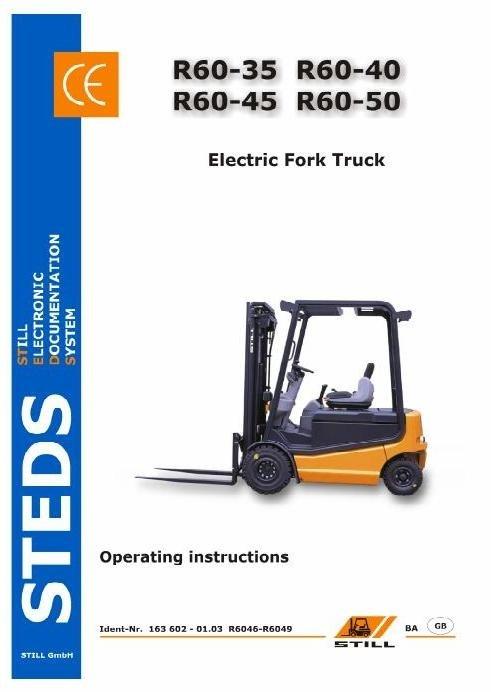 Still Electric Truck Type R60-35, R60-40, R60-45, R60-50: R6046, R6047, R6048, R6049 User Manual