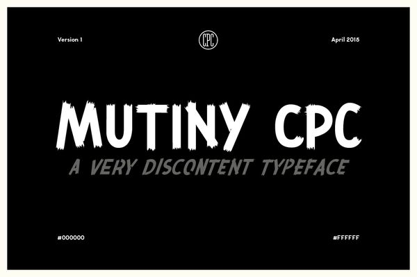Mutiny CPC - A very discontent typeface