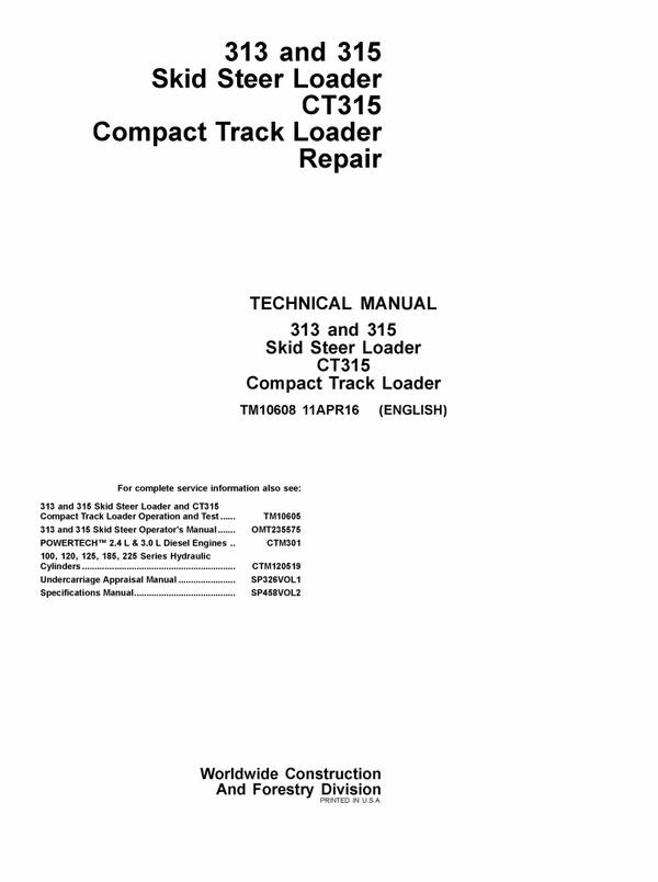 PDF JOHN DEERE 313 315 CT315 SKID STEER COMPACT TRACK LOADER REPAIR TECHNICAL MANUAL TM10608