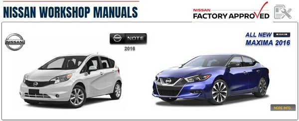 NISSAN NOTE & MAXIMA 2016 FACTORY SERVICE MANUALS