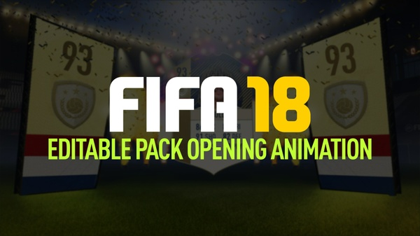 FIFA 18 EDITABLE PACK OPENING ANIMATION