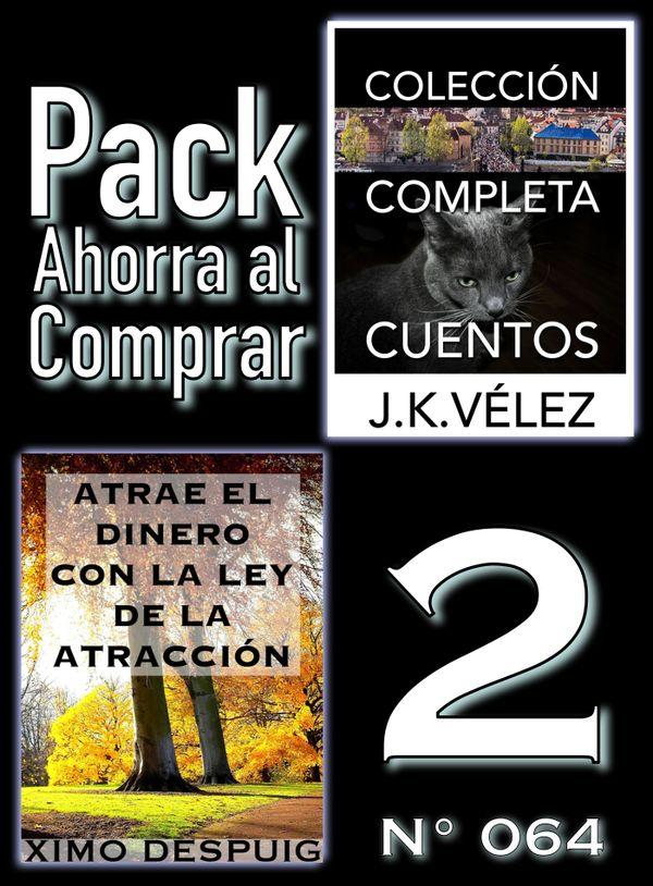 Pack Ahorra al Comprar 2 (Nº 064): Atrae el dinero con la ley de la atracción & Colección Cuentos