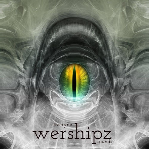WERSHIPZ BY JTWAYNE
