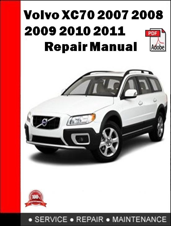 Volvo XC70 2007 2008 2009 2010 2011 Repair Manual