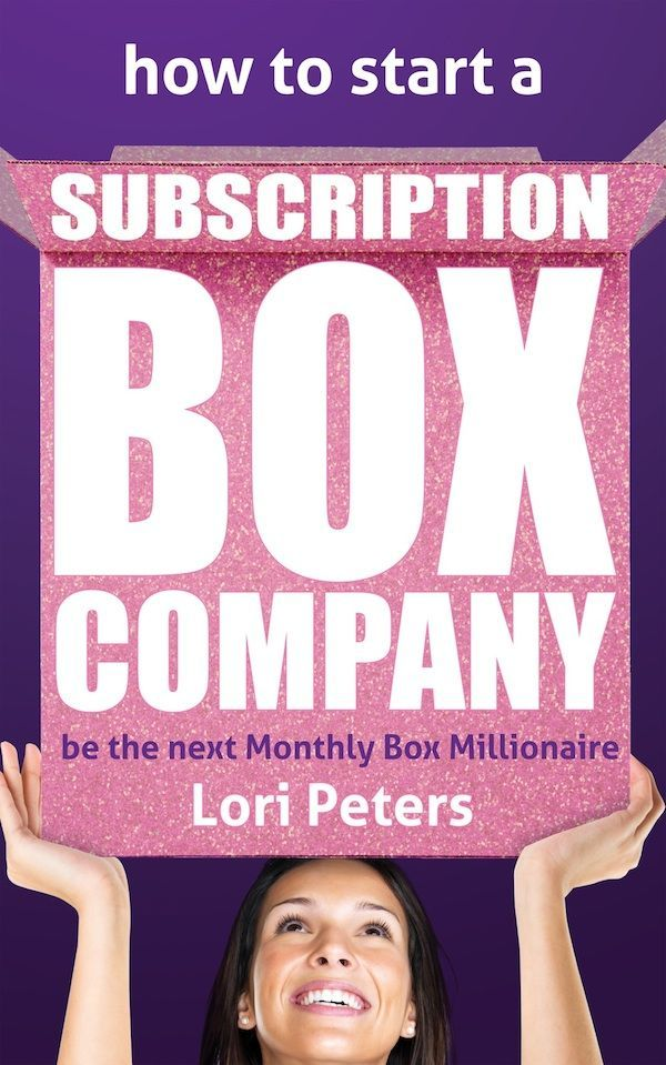 How to Start a Subscription Box Company ebook