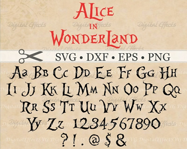 ALICE IN WONDERLAND FONT SVG File, Digital Alphabet SVG, DXF, PNG, EPS