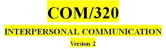 COM 320 Week 1 Fundamentals of Interpersonal Communication Worksheet