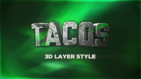 TACOS 3D LAYER STYLE