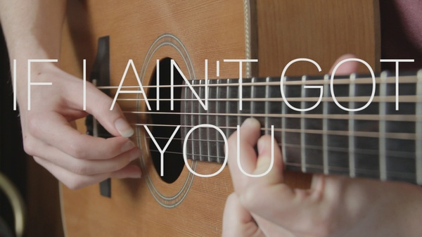 If I Ain't Got You - Guitar Tab