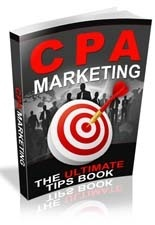 CPA Marketing! The Ultimate Guide Book