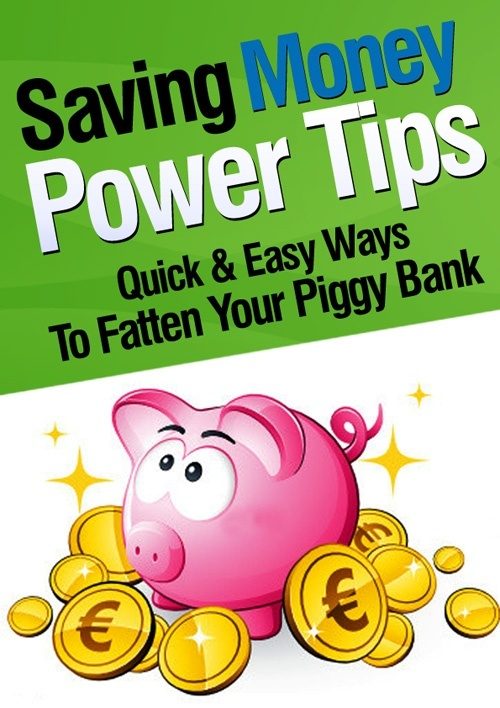 Saving Money Power Tips - More Money In Your Pocket!