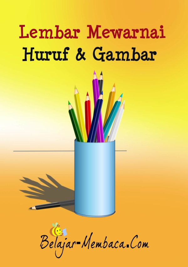 215 Worksheet Mewarnai Huruf dan Gambar - Bahasa Indonesia