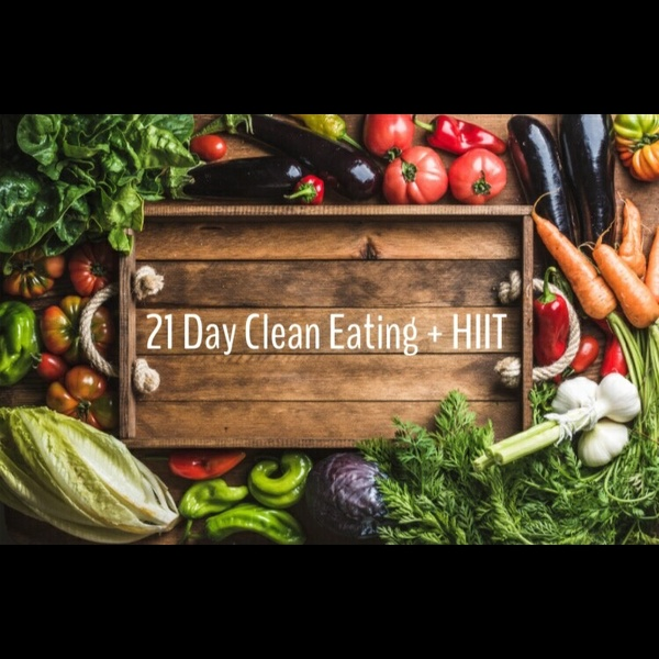 21 Day Clean Eating + HIIT eBook