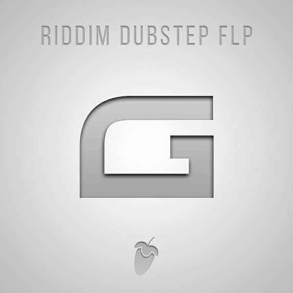 GRGE - RIDDIM DUBSTEP DROP FLP