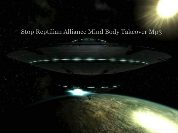 Stop Alien Mind Body Takeover MP3