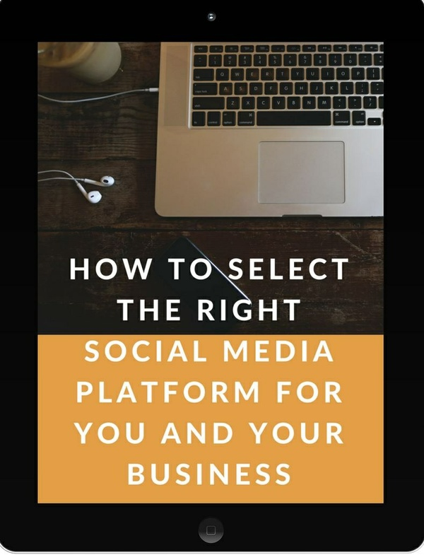 How to Select the Right Social Media Platform for You and Your Business