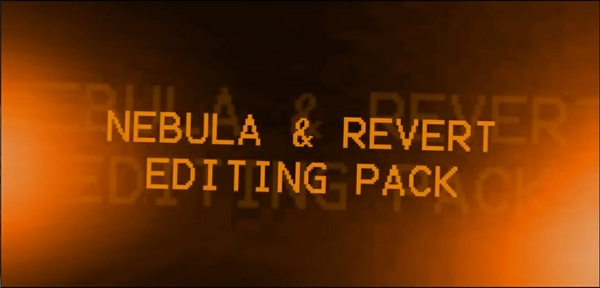 Nebula & Revert Editing Pack (11 PFs)