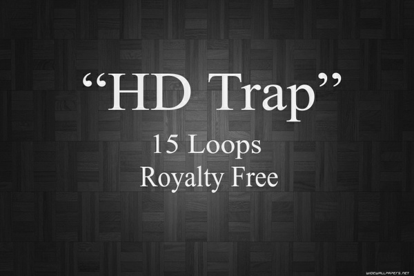 """HD Trap"" 15 Royalty Free Loops"