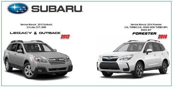 Subaru Legacy 2012 & Forester 2014 Repair Service Manuals