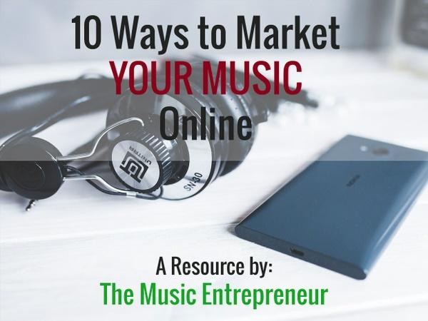 10 Ways to Market Your Music Online