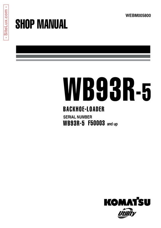 Komatsu WB93R-5 Backhoe Loader Shop Manual - WEBM005800