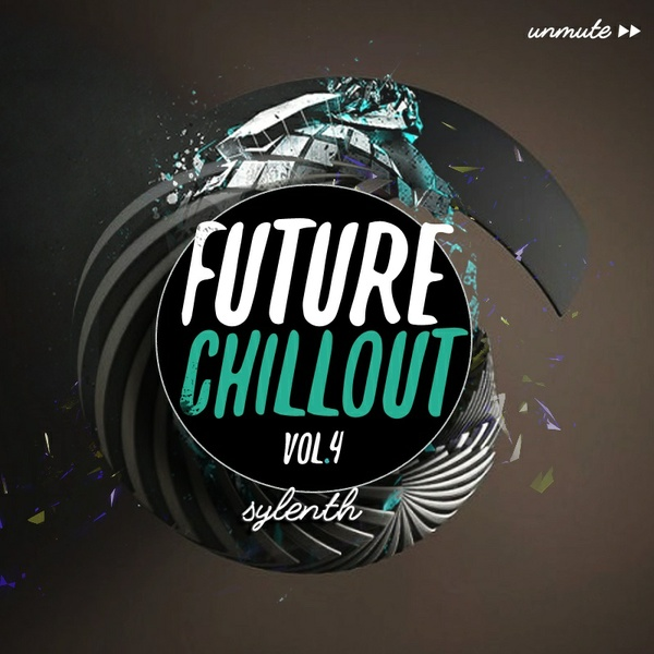 Unmüte Future Chillout Vol 4
