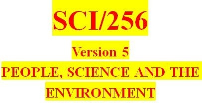 SCI 256 Week 4 Environmental Analysis Topic Selection and Outline