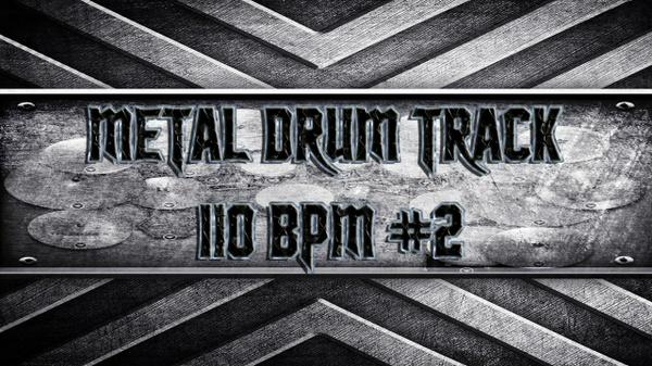 Metal Drum Track 110 BPM #2