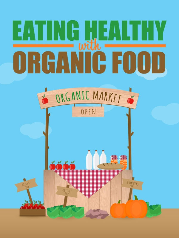 Eating Healthy with Organic Food