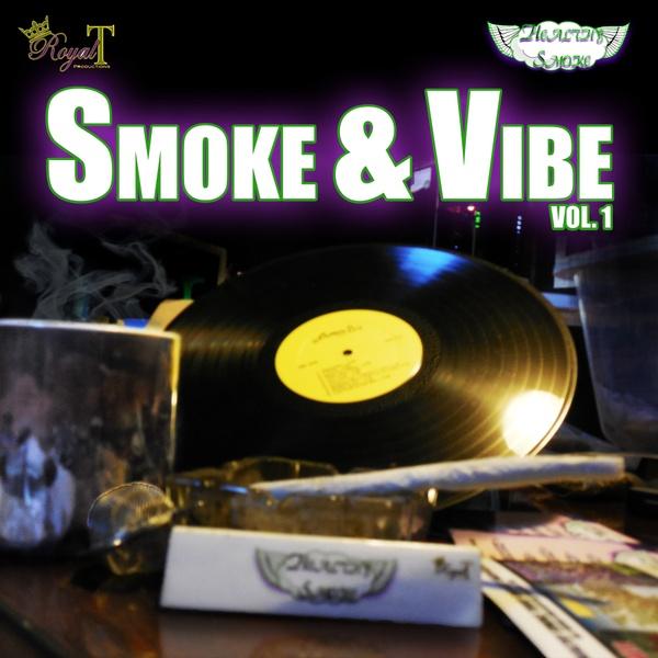 Smoke & Vibe Vol 1