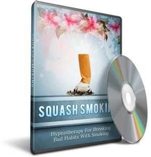 Squash Smoking - (Stop Smoking With E.A.S.E = Eliminate the Addiction to Smoking for Ever!)