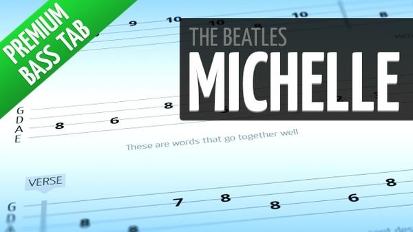 Michelle (Premium Bass Tab)