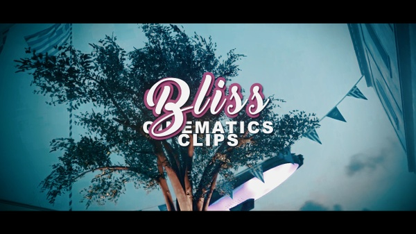 BLISS (Clips & Cinematics)
