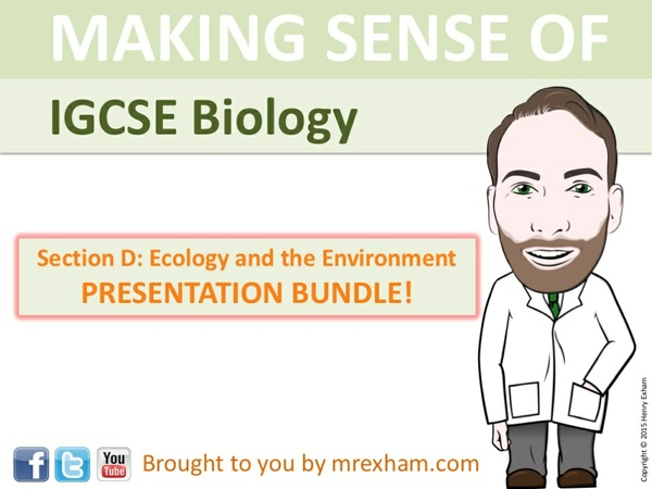 IGCSE Biology - Ecology and the Environment Presentation Bundle