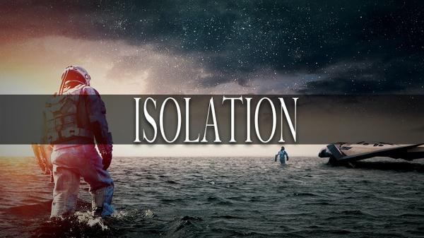 ''Isolation''
