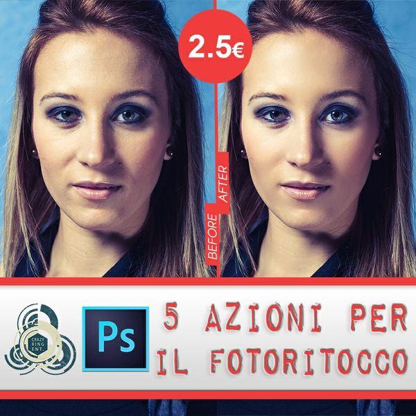 Fotoritocco - 5 Azioni