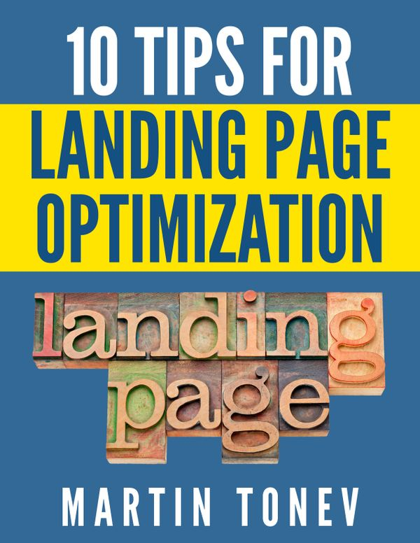 10 Tips for Landing Page Optimization