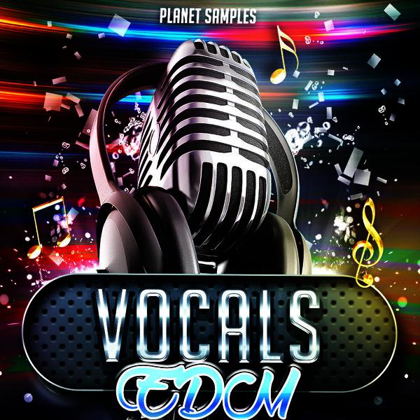 Planet Samples EDM Vocals