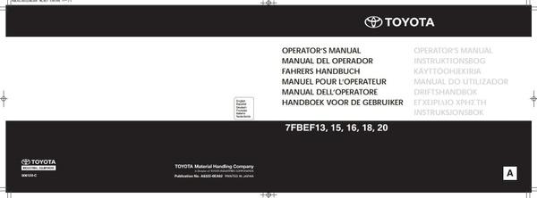 Toyota Forklift Truck 7FBEF13, 7FBEF15, 7FBEF16, 7FBEF18, 7FBEF20 Operating, Maintenance Manual