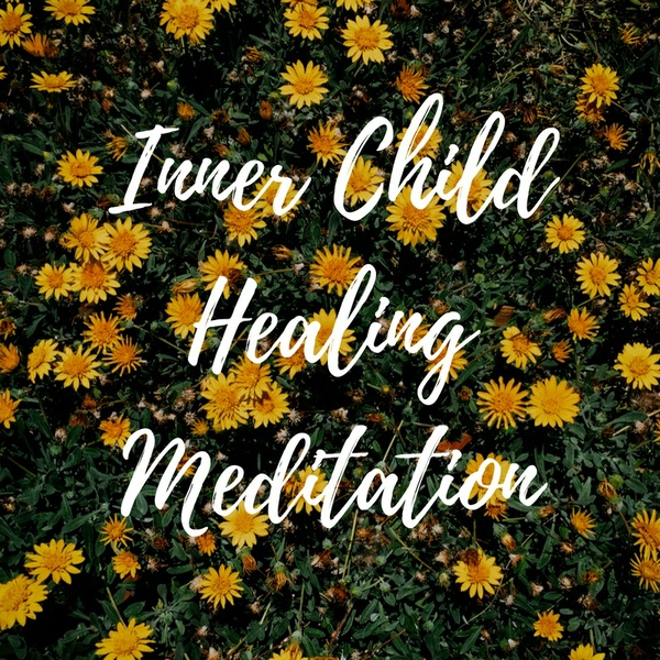 Guided Inner Child Healing Meditation