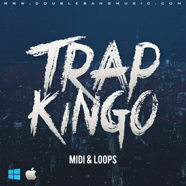 Double Bang Music - Trap Kingo [MIDI | WAV Loops]